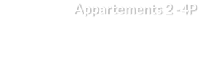 Appartements 2 -4P